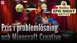 Hajbo Epic Night Battle 2016: HENB 5 - Vinnare i Problemlösning och Minecraft creative