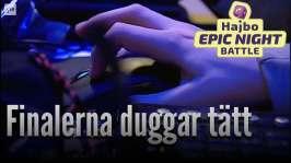 Hajbo Epic Night Battle 2016: HENB 12 - Finalerna duggar tätt under de sista timmarna