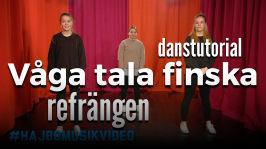 Hajbolåten 2017: Dans tutorial till refrängen av VÅGA TALA FINSKA