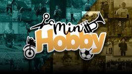 Min hobby