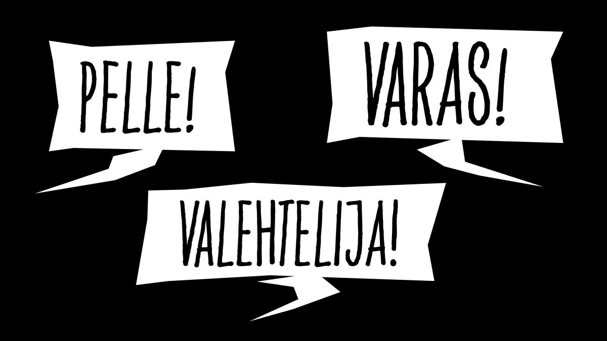 Puhekuplat, joissa tekstit pelle, varas ja valehtelija.