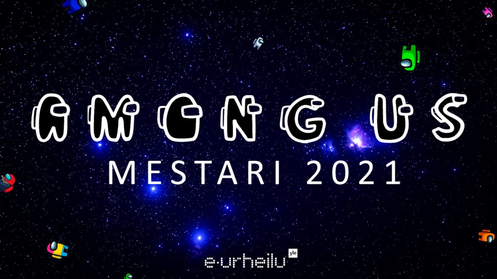 Among Us -mestari 2021