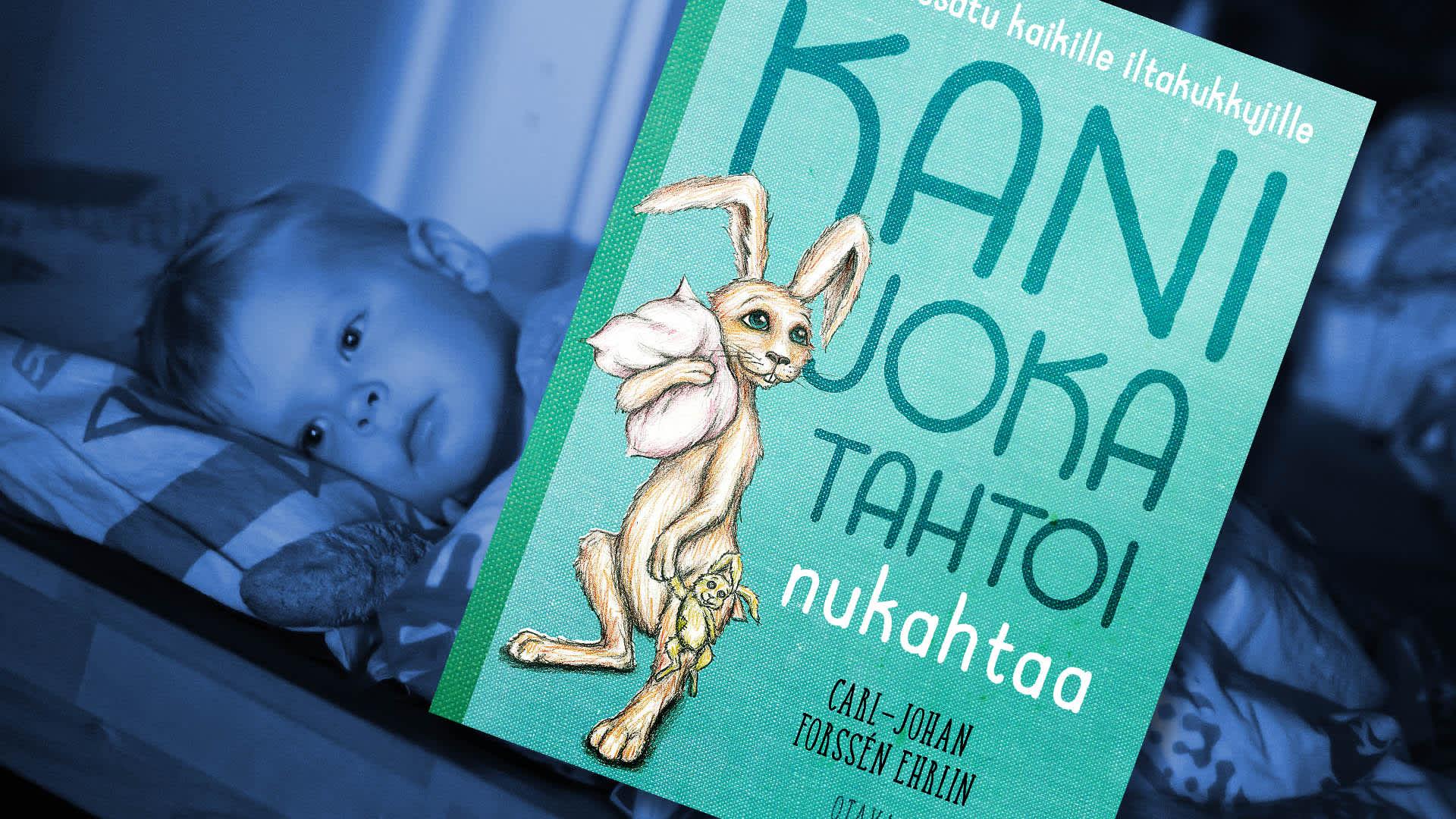 Kani joka tahtoi nukahtaa kirja ja unta yrittävä lapsi.