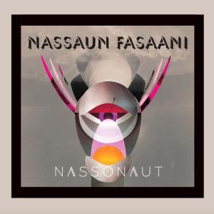 Nassonaut, fusionsgruppen Nassaun Fasaanis nya skiva