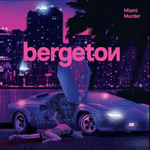 Bergetons Miami Murder skivomslag.