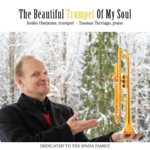 Harjanne / The Beautiful Trumpet of my Soul