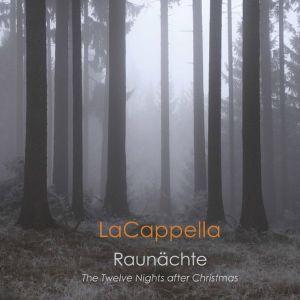 LaCappella / Raunächte