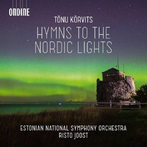Tonu Korvits / Hymn to the Nordic Lights