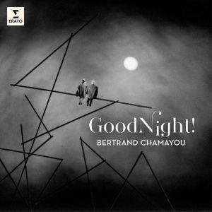 Good Night! / Bertrand Chamayou