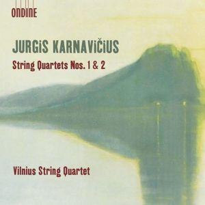 Jurgis Karnavicius: String Quartets Nos. 1 & 2