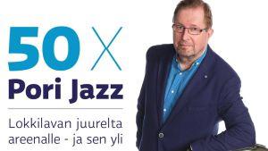 Tiedotuskuva Yle Satakunnan ohjelmasarjasta 50 x Pori Jazz, kuvassa toimittaja Pertti Pitkonen.