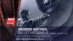George Antheil / Ballet mecanique