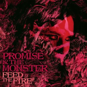 Promise and The Monster: Feed the Fire skivomslag