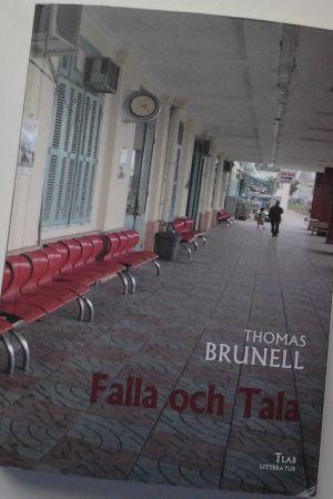 """Pärmen till Thomas Brunells bok """"Falla och Tala"""""""