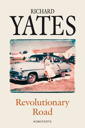 Richard Yates roman Revolutionary Road (omslag)