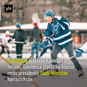 Kuvassa presidentti Sauli Niinistö pelaamassa pipolätkää Save Pond Hockey -tapahtumassa.