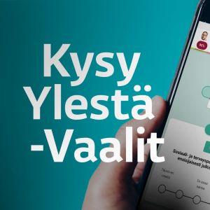 Kysy Ylestä - Vaalit -teksti ja Ylen Vaalikone auki matkapuhelimen näytöllä