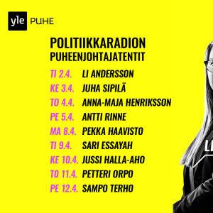 Kuvassa Politiikkaradion puheenjohtajatenttien aikataulu.