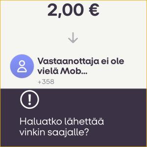 Kuvakaappaus MobilePay-sovelluksesta: Jos rahan vastaanottajalla ei ole sovellusta, voit lähettää hänelle siitä vinkin.