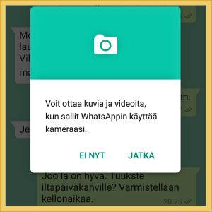 Kuvakaappaus WhatsApp-sovelluksesta: Sovellus haluaa luvan kameran käyttöön.