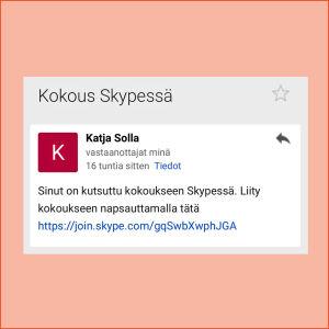 Kuvakaappaus sähköpostista: Viestissä näkyy kutsulinkki kokoukseen Skypessä.