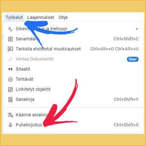 Kuvakaappaus Google Docs -tiedostosta: Valikosta valittuna Työkalut ja Puhekirjoitus.