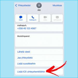 Kuvakaappaus iPhonesta: Yhteystiedoissa valittuna henkilön tiedot ja alalaidasta löytyy kohta Lisää ICE-yhteyshenkilöihin.