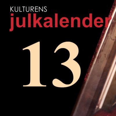 Lucka 13 i kulturens julkalender.