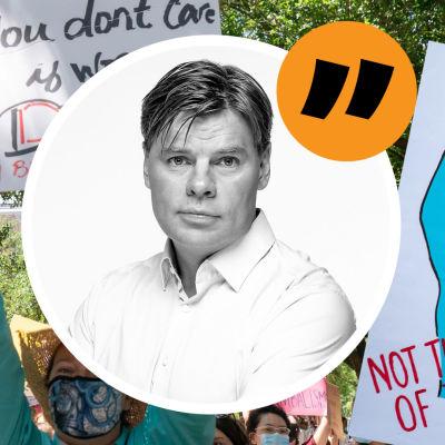 Grafik. I bakgrunden människor som protesterar för kvinnors rättigheter och rätten till abort. De håller upp skyltar. I förgrunden en bild på redaktör Ville Hupa och ett inklippt citationstecken.