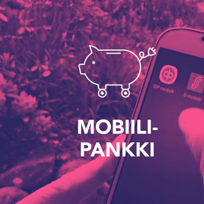 Tekstit: Mobiilipankki, Digitreenit, yle.fi/oppiminen. Kuvassa pankkisovellusten kuvakkeita kännykän näytöllä.