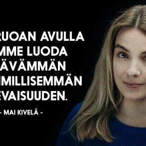 Mai Kivelän henkilökuva argumentilla: Kasvisruoan avulla voimme luoda kestävämmän ja inhimmillisemmän tulevaisuuden.
