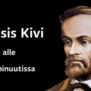 Alkukuva Yle Oppimisen videolle Aleksis Kivestä