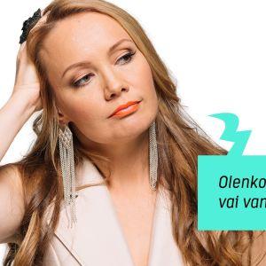 Marja Hintikka: Olenko nuori vai vanha äiti?