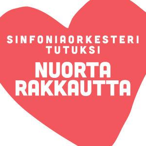 Nuorta rakkautta -konsertin logo, punainen sydän jonka sisällä teksti Sinfoniaorkesteri tutuksi Nuorta rakkautta
