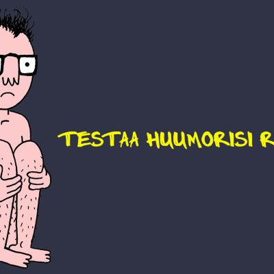 Testaa huumorisi rajat-testi (Hulli)