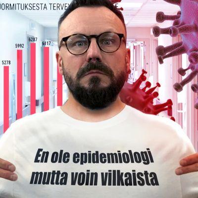 """Riku Rantala päällään t-paita, jossa teksti: """"En ole epidemologi, mutta voin vilkaista"""""""