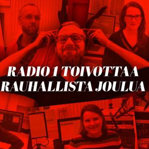 Radio 1 toivottaa rauhallista joulua
