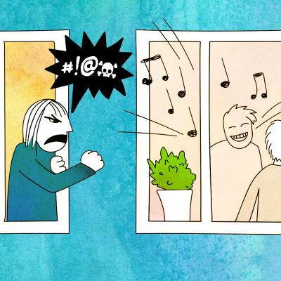 Kuvassa naapuri soittaa kovalla musiikkia. Vieressä asuvaa harmittaa.