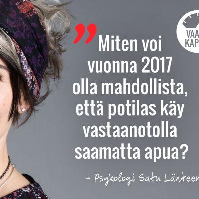 Psykologi Satu Lähteenkorva. Yle Vaakakapina. #terveydenhuoltomysteeri