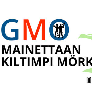 GMO-mainettaan kiltimpi mörkö?