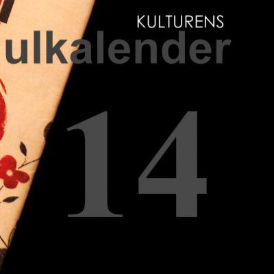 Lucka 14 i kulturens julkalender.