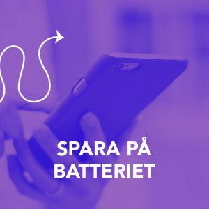 Bild med texten; Spar på batteriet.