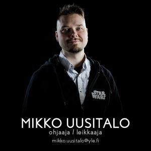 Perjantain ohjaaja ja leikkaaja Mikko Uusitalo.