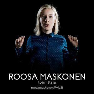Perjantain toimittaja Roosa Maskonen.