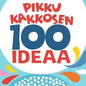 Pikku Kakkosen 100 ideaa