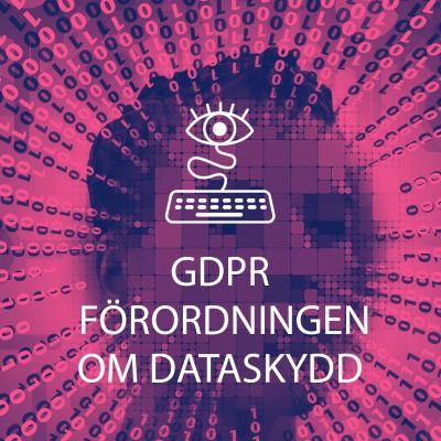 En bild med texten GDPR förordningen om dataskydd.