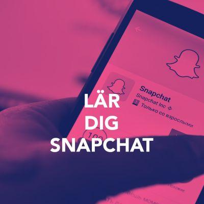 Bild med texten; Lär dig Snapchat.