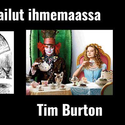 Kuvassa John Tennielin kuvitusta Lewis Carrollin teoksesta Liisan seikkailut ihmemaassa vuodelta 1865 sekä kuva Tim Burtonin elokuvasta Liisa Ihmemaassa vuodelta 2010.