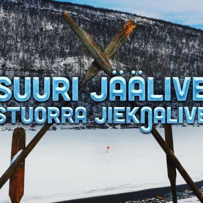 Tenojoki taustalla, edessä näkyy kirjoitus Suuri Jäälive Stuorra Jieknalive