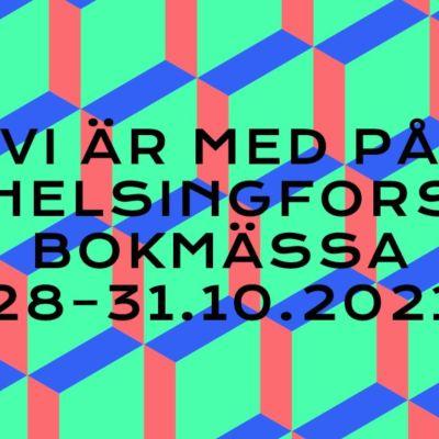 Grafiskt utseende för Helsingfors Bokmässa 2021 i grönt, rött och blått